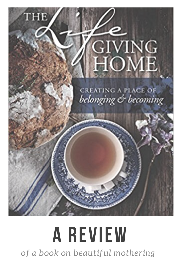 The Life Giving Home – A Review